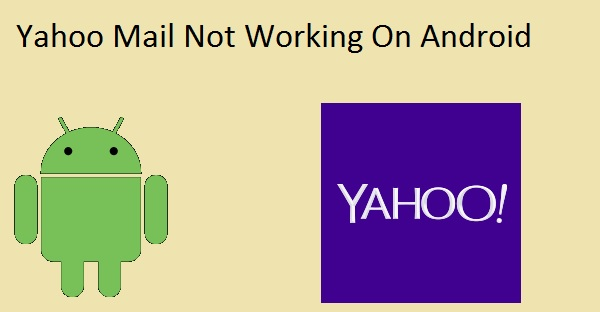 Yahoo android Not working